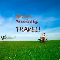 Life is short ... travel!