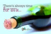 there's always time for wine ...